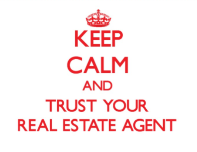 keep calm and trust your agent